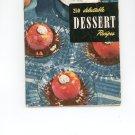 250 Delectable Dessert Recipes Cookbook Vintage Item