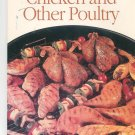 Weber & Sunset Grill By The Book Chicken and Other Poultry Cookbook 0376020008
