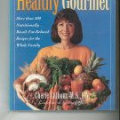 The Healthy Gourmet Cookbook by Cherie Calbom 0517886642
