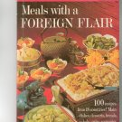 Better Homes & Gardens Meals With A Foreign Flair Cookbook Vintage