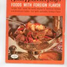 Good Housekeeping's Foods With Foreign Flavor 14 Cookbook Vintage