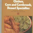Chicken Corn Cornbreads Dessert Specialties Cookbook by Time Life Volume 3 Vintage