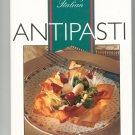 Cooking Italian Antipasti Cookbook 157145196x