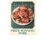 Prize Winning Pork Cookbook The Country Cooking Recipe Collection