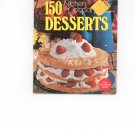 150 Desserts Cookbook by Culinary Arts Institute Vintage