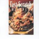 Fast Scratch Recipes Cookbook Land O Lakes