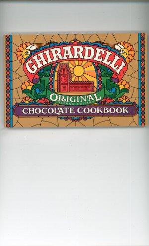 Ghirardelli Original Second Edition Chocolate Cookbook 0961021802