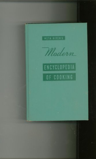 Modern Encyclopedia Of Cooking Volume 1 Cookbook By Meta Givens