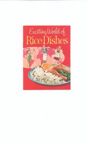 Exciting World Of Rice Dishes by Minute Rice Cookbook Vintage