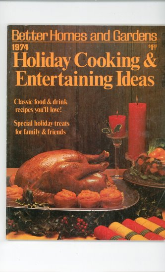 Better Homes And Gardens Holiday Cooking & Entertaining Ideas 1974 Vintage