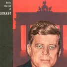 Berliner Illustrirte Special Issue John F Kennedy Berlin The Hub Of Germany Vintage