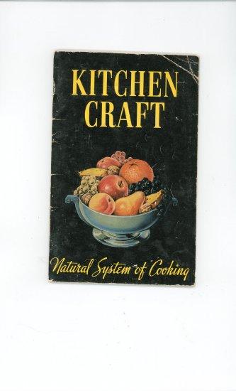 Kitchen Craft Natural System Of Cooking Cookbook & Manual Vintage