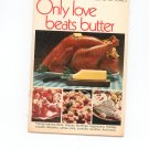 Only Love Beats Butter Cookbook by Land O Lakes Vintage