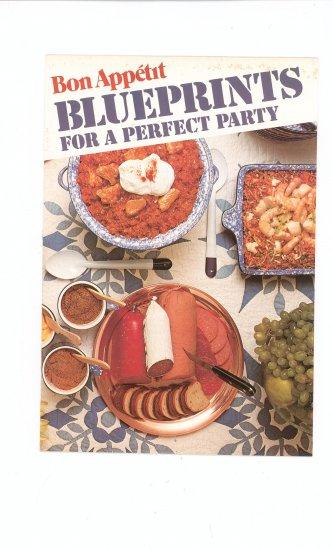 Blueprints For A Perfect Party Cookbook By Bon Appetit Vintage