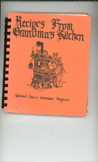 Recipes From Grandmas Kitchen Cookbook Regional Wisconsin Retired Senior Volunteer