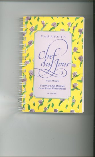 Sarasota Chef du Jour Cookbook by Jan McCann 5th Edition 0964019868