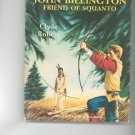 John Billington Friend Of Squanto by Clyde Robert Bulla Childrens Book Vintage