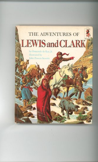 The Adventures Of Lewis And Clark by Ormonde de Kay Jr. Childrens Book Vintage