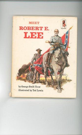 Meet Robert E. Lee by George Swift Trow Childrens Book Vintage