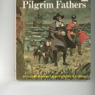 Meet The Pilgrim Fathers by Elizabeth Payne Childrens Book Vintage