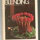 Gourmet International Blending Cookbook Vintage