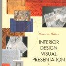 Interior Design Visual Presentation by Maureen Mitton Second Edition 0471225525