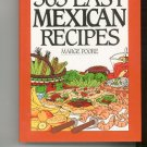 365 Easy Mexican Recipes Cookbook by Marge Poore 006016963x