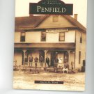 Images Of America Penfield by Martin M Wamp New York 0738535257