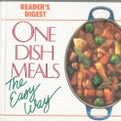 One Dish Meals The Easy Way by Readers Digest 0895773899