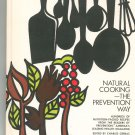 Natural Cooking The Prevention Way Cookbook Vintage 087857209