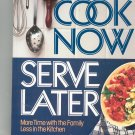 Cook Now Serve Later Cookbook by Reader's Digest 0895773147