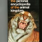 The Pictorial Encyclopedia Of The Animal Kingdom 0600030717 Vintage