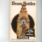 Beam Bottles Identification & Price Guide Al Cembura & Constance Avery Vintage