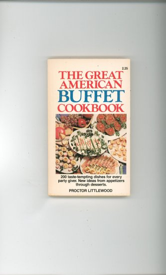 The Great American Buffet Cookbook by Proctor Littlewood Vintage