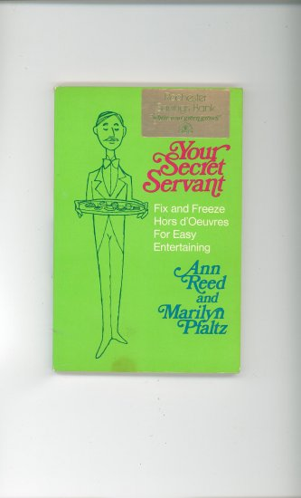 Your Secret Servant Cookbook by Ann Reed & Marilyn Pfaltz 00684132222 Vintage Rochester Savings Bank