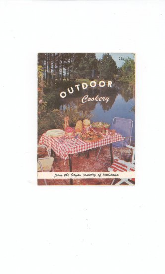 Outdoor Cookery Cookbook by Bayou Of Louisiana Vintage