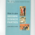 The Amy Vanderbilt How To Give Successful Dinner Parties by Adele Fletcher Vintage