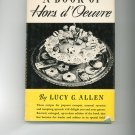 A Book Of Hors d'Ouevre Cookbook by Lucy G. Allen Vintage