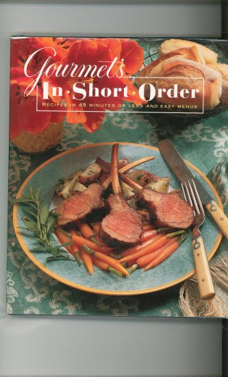 Gourmet In Short Order Cookbook 0679427457