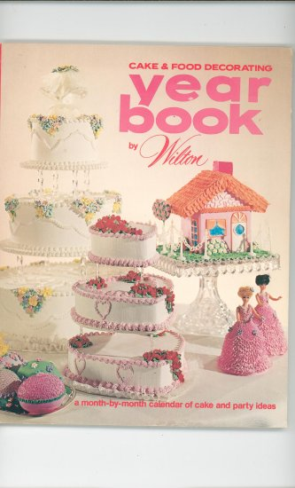Cake & Food Year Book By Wilton Vintage Yearbook Cake Decorating