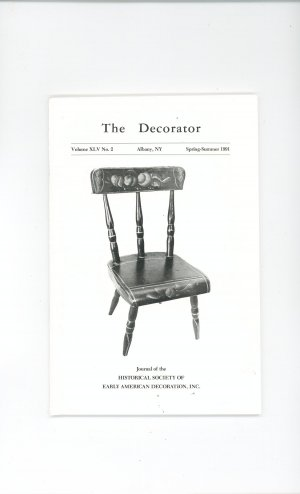 The Decorator Volume XLV No.2 Spring Summer 1991 Society Early American Decoration