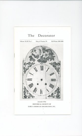 The Decorator Volume XLIII No.1 Fall Winter 1988 1989 Society Early American Decoration