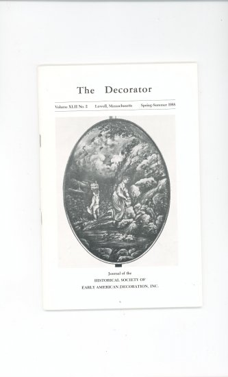 The Decorator Volume XLII No.2 Spring Summer 1988 Society Early American Decoration