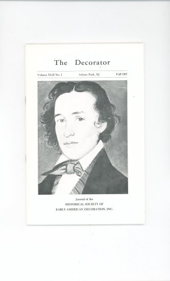The Decorator Volume XLII No.1 Fall 1987 Society Early American Decoration