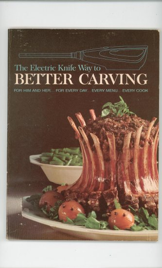 The Electric Knife Way To Better Carving Cookbook by Hamilton Beach  First Edition 1st Printing