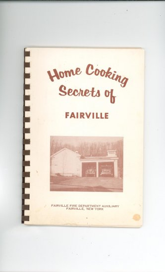 Home Cooking Secrets Of Fairville Cookbook Regional Community Auxiliary New York