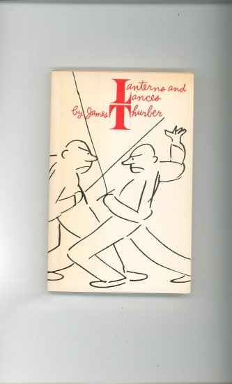 Lanterns And Lances by James Thurber Vintage Special Edition