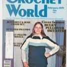 Crochet World Magazine February 1979 Vintage