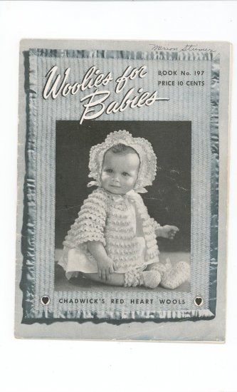 Woolies For Babies Crochet Chadwicks Red Heart Wools  #197 Vintage Spool Cotton Co.