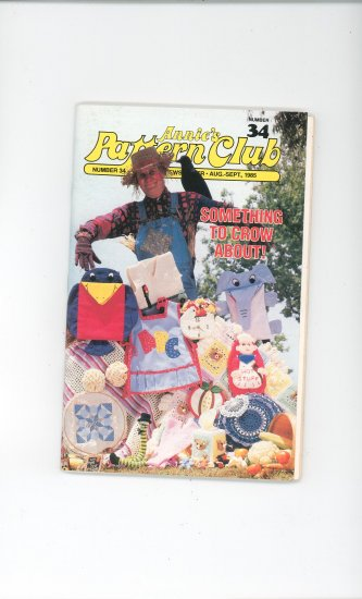 Annies Pattern Club Magazine Number 34  Aug Sept. 1985